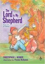 The Lord Is My Shepherd: Psalm 23 for Children (Psalms for Children)