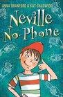 Neville No-phone