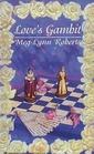 Love's Gambit (Gambit, Bk 1) (Zebra Regency Romance)