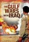 The Gulf Wars With Iraq