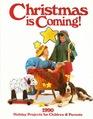 Christmas Is Coming 1990