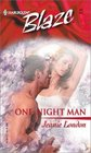 One-Night Man (Harlequin Blaze, No 42)