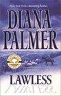 Lawless (Long, Tall Texan, Bk 26)