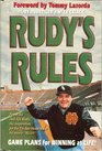 Rudy's Rules Game Plans for Winning at Life