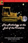 The Anthology at the End of the Universe : Leading Science Fiction Authors on Douglas Adams' The Hitchhiker's Guide to the Galaxy (Smart Pop series)