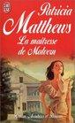 Matresse de Malvern