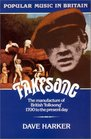 Fakesong The Manufacture of British Folksong 1700 to the Present Day