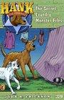 The Secret Laundry Monster Files (Hank the Cowdog, Bk 39)