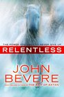 Relentless The Power You Need to Never Give Up