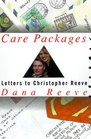 Care Packages  Letters to Christopher Reeve from Strangers and Other Friends