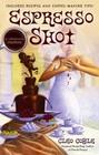 Espresso Shot  (Coffeehouse, Bk 7)