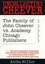 Uncollecting Cheever The Family of John Cheever  vs Academy Chicago Publishers