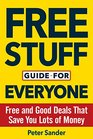 Free Stuff Guide for Everyone Book Free and Good Deals That Save You Lots of Money