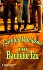 Bachelor Tax (Harlequin Historical, No 496)