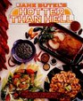 Jane Butel's Hotter Than Hell Hot  Spicy Dishes from Around the World