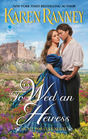 To Wed an Heiress A Novel