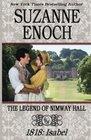 The Legend of Nimway Hall 1818 - Isabel