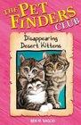 Disappearing Desert Kittens