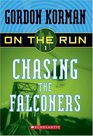 Chasing The Falconers (On The Run, Bk 1)