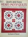 Quick and Easy Heart Motif Quilts (Dover Needlework)