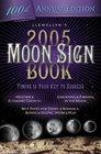 2005 Moon Sign Book (Llewellyn's Moon Sign Book S)