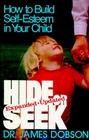 Hide or Seek: How to Build Self-Esteem in Your Child