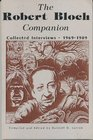 The Robert Bloch Companion Collected Interviews 1969-1986