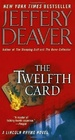 The Twelfth Card (Lincoln Rhyme, Bk 6)