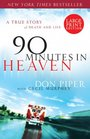 90 Minutes in Heaven A True Story of Death and Life