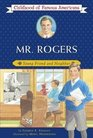 Mr Rogers  Young Friend and Neighbor