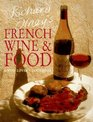 Richard Olney's French Wine  Food A Wine Lover's Cookbook