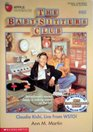 Claudia Kishi, Live from WDTO! (Baby-Sitters Club, No 85)