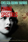 Living Spectres A Chesterton Holte Gentleman Haunt Mystery