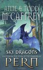 Sky Dragons (New Adventures of Pern)