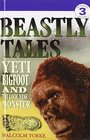 Beastly Tales Yeti Bigfoot and the Loch Ness Monster