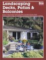 Landscaping  Decks Patios  Balconies