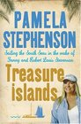 Treasure Islands Sailing the South Seas in the Wake of Fanny and Robert Louis Stevenson