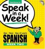 Speak in a Week Spanish Week Two See Hear Say  Learn