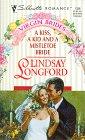 A Kiss a Kid and a Mistletoe Bride