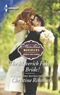 The Maverick Fakes a Bride