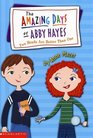Two Heads Are Better Than One (Amazing Days Of Abby Hayes, Bk 7)