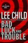 Bad Luck and Trouble (Jack Reacher, Bk 11)
