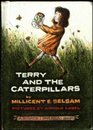 Terry and the Caterpillars (Science, I Can Read)