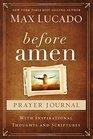 Before Amen Prayer Journal