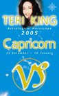 Teri King's Astrological Horoscope for 2005 Capricorn
