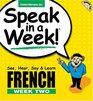Speak In A Week French Week Two