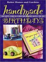 Handmade Birthdays: 101 Gift, Cake & Card Ideas for Ages 1 to 101