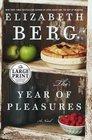 The Year of Pleasures : A Novel (Random House Large Print)