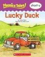 Lucky Duck: Short U (Phonics Tales!)