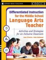 Differentiated Instruction for the Middle School Language Arts Teacher Activities and Strategies for an Inclusive Classroom
